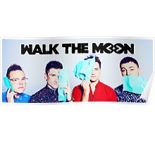 Walk the moon band Poster