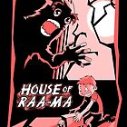 House Of Raa-MA! by Illustrator's Lounge