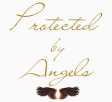 Protected by angels by TriciaDanby