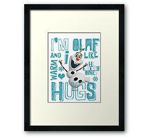 Hi everyone! I'm Olaf Framed Print