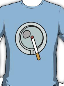 ASHTRAY CIGARETTE SMOKE  T-Shirt