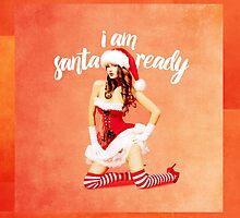 i am santa ready - naughty version by anunayr