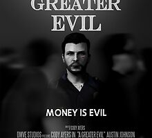 MONEY IS EVIL - A Greater Evil Movie Poster by DMVESTORE