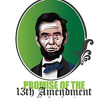 150th Anniversary of the 13th Amendment by vjewell