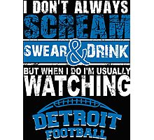 Detroit Football Fan Tshirts & Hoodies Photographic Print