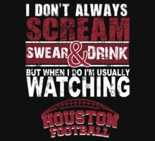 Houston Football Fan Tshirts & Hoodies! by Awesome Arts