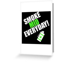 CS:GO - SMOKE MID EVERYDAY with Leaf! Greeting Card