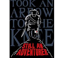 Took An Arrow To The Knee Still An Adventurer Photographic Print