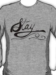STAY CHILL OG T-Shirt