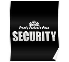 Freddy's Fazbear Pizza Security T-Shirt Poster