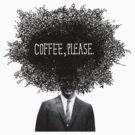 Coffee, Please by SusanSanford