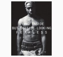 "Tupac ""Fearless"" Quote  T-Shirt"