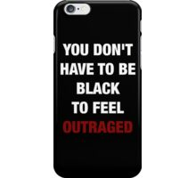 YOU DON'T HAVE TO BE BLACK (I CAN'T BREATHE) iPhone Case/Skin
