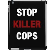 STOP KILLER COPS (I CAN'T BREATHE)  iPad Case/Skin