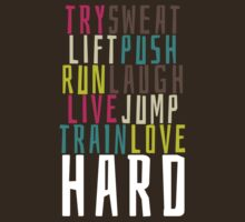 Live Hard by getgoing