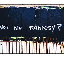 Wot no Banksy? The council have painted over a Banksy piece by mistake! by Tim Constable