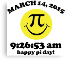 Funny Limited Edition Smiley Face Happy Pi Day 2015 T-Shirt and Gifts Canvas Print