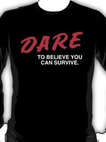 Dare T-Shirt
