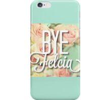 Funny Vintage Floral Bye Felicia Design iPhone Case/Skin