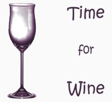 Time for Wine by Melissa Kirkham