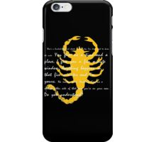 Anything happens a minute either side of that and you're on your own. Do you understand? iPhone Case/Skin