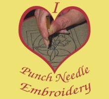 I LOVE PUNCH NEEDLE EMBROIDERY by qbranchltd