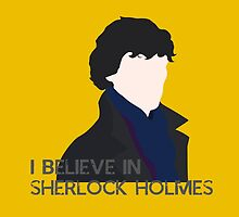 I Believe in Sherlock Holmes by Mary Mathias