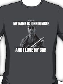 MY NAME IS JOHN KIMBLE T-Shirt