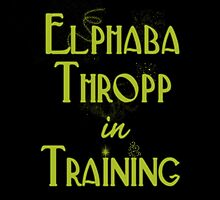 Elphaba Thropp in Training  by briepontmercy