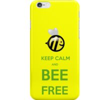 KEEP CALM AND BEE FREE!!! iPhone Case/Skin