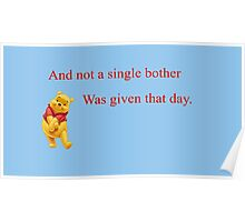 Winnie the Pooh - Not a Single Bother Poster