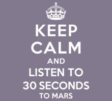 Keep Calm and listen to 30 Seconds to Mars Kids Clothes