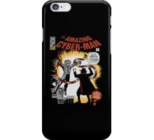 The Amazing Cyber-Man! iPhone Case/Skin