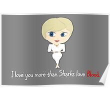 House of Cards Valentine: Sharks love Blood Poster