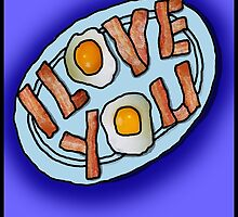 I love . . . Bacon and Eggs by VeeGiggity