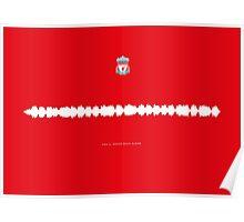 Fan Chants - Liverpool FC - You'll Never Walk Alone Poster