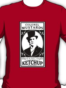 Colonel Mustard's Fancy Ketchup T-Shirt