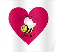 Will You Bee My Valentine? Poster