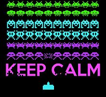 Keep Calm Space Invaders by GreenGamer
