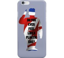 Do you ever feel like a plastic bag? iPhone Case/Skin