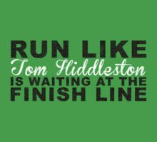 Run Like Tom Hiddleston is Waiting at the Finish Line Kids Clothes