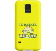 I'd rather be at the BEACH with aussie Australian map Samsung Galaxy Case/Skin