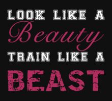 Look Like a Beauty, Train Like a Beast Kids Clothes