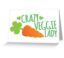 Crazy Veggie Lady Greeting Card