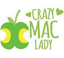 Crazy MAC Lady Photographic Print