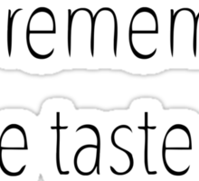 Will your mouth still remember the taste of my love? Sticker