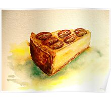 Delicious...A Slice of New York Cheesecake with Candied Pecans Poster
