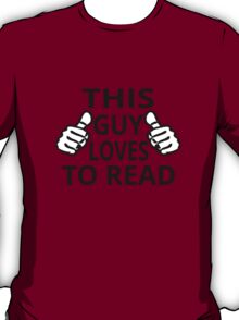 This Guy Loves To Read T-Shirt