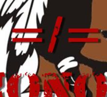 Racism =/= Honor Sticker