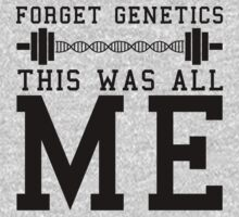 Forget Genetics by getgoing
